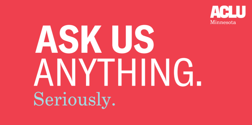 red background with white lettering reading: Ask us Anything. Seriously.