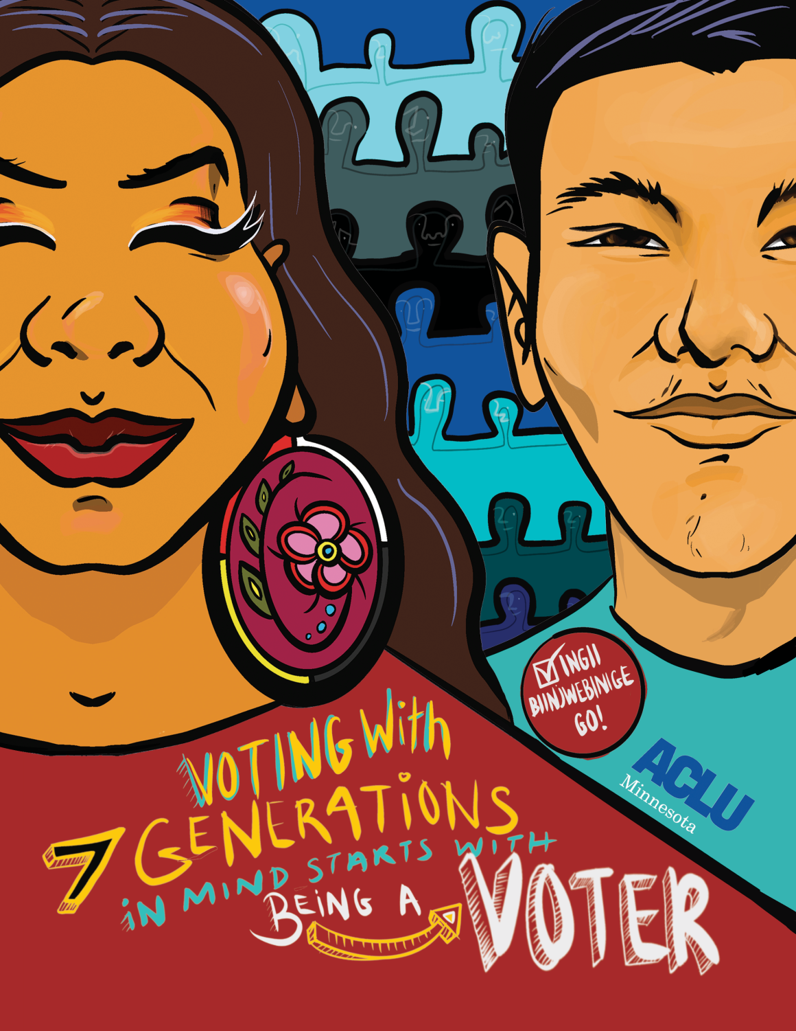 """An Indigenous woman and man stand in front of seven rows of undefined figures. Text reads: Voting with 7 generations in mind starts with being a voter."""""""
