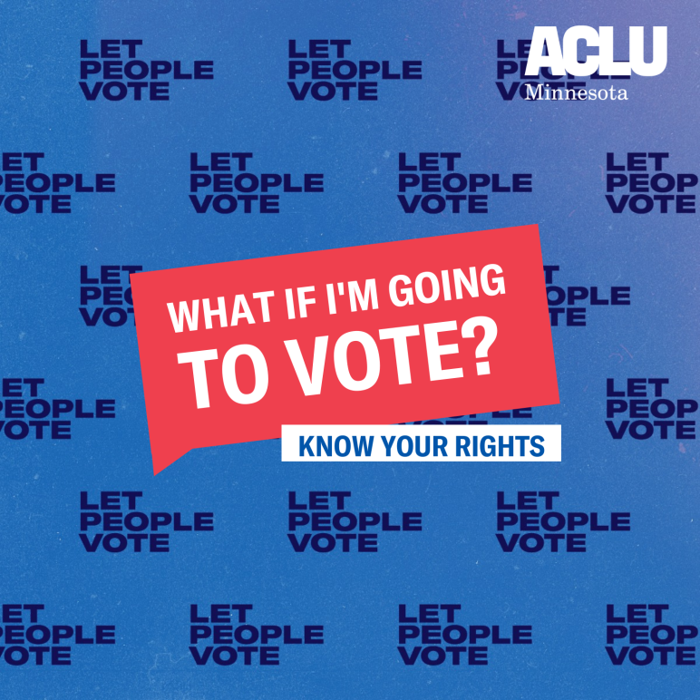 what if im going to vote? know your rights