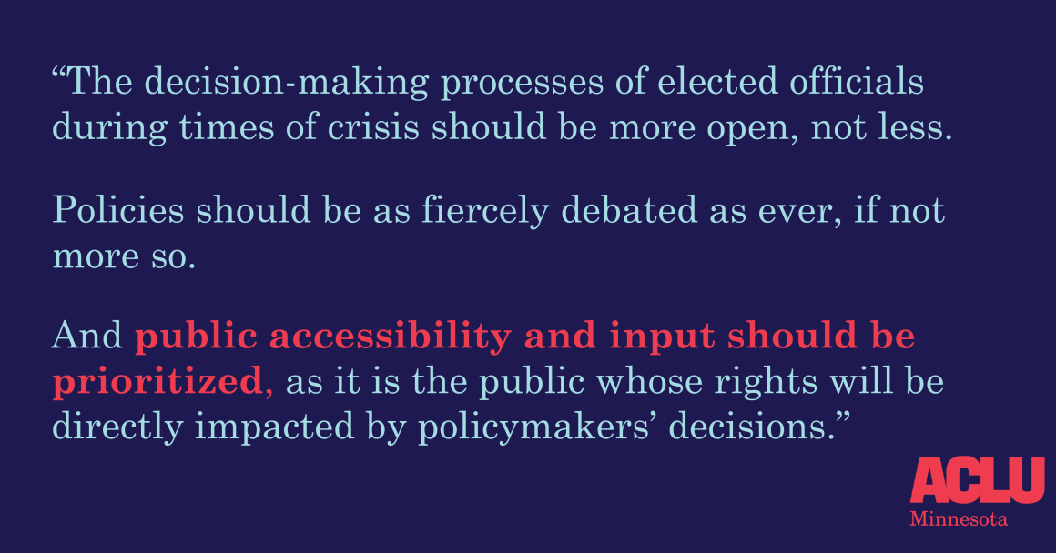 Public accessibility and input should be prioritized, as it is the public whose rights will be directly impacted by policymakers' decisions.