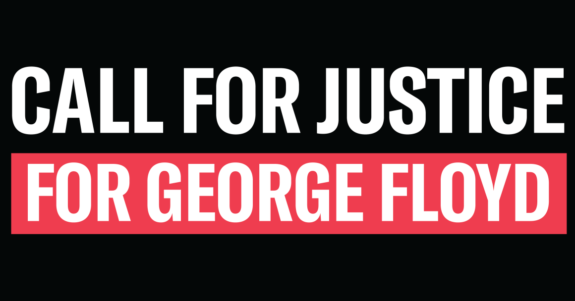 Call for Justice for George Floyd