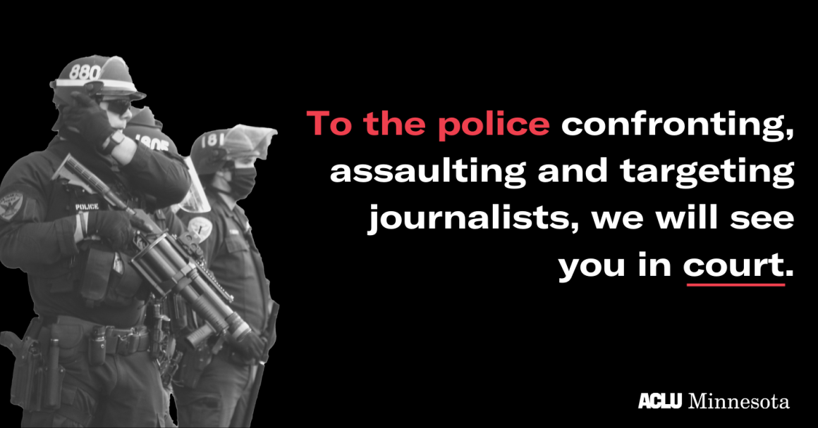 Black and white image of heavily armed police against a black background. Text reads: To the police confronting, assaulting and targeting journalists, we will see you in court.