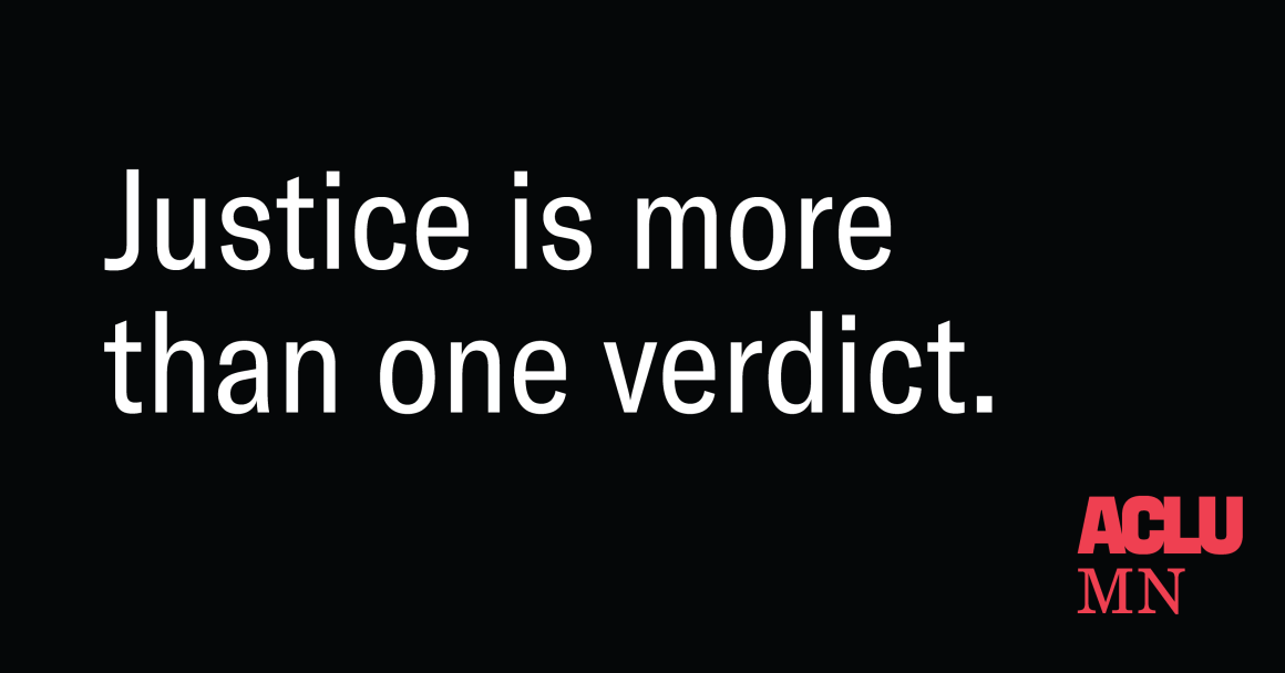 Justice is more than one verdict.