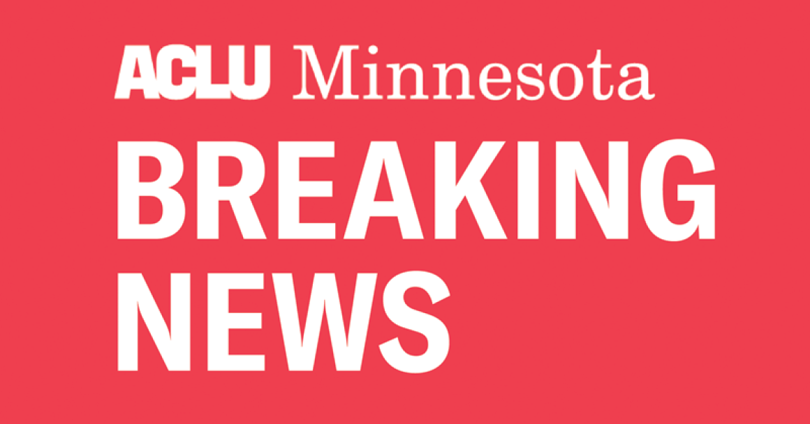 Red background with white lettering reading: ACLU Minnesota Breaking News.